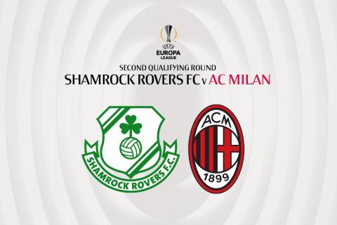 Милан» сразится с ирландским клубом «Шэмрок Роверс» во втором раунде  квалификации Лиги Европы